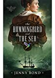 The Hummingbird and the Sea (The Dawnland...