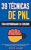 PNL - 39 Técnicas, Patrones y Estrategias de...