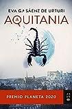 Aquitania: Premio Planeta 2020 (Autores Españoles...