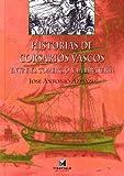 Historias de corsarios vascos. Entre el comercio y...