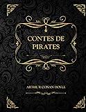 Contes de Pirates: Arthur Conan Doyle