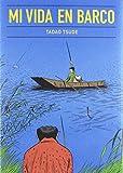 Mi vida en barco (Gallographics)