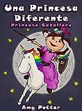 Una Princesa Diferente - Princesa Caballero (Libro...