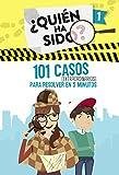101 casos extraordinarios para resolver en 5...