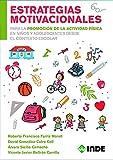 ESTRATEGIAS MOTIVACIONALES (EDUCACIÓN FÍSICA)