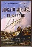 Morato Arráez, el Grande (Isla de la Tortuga)
