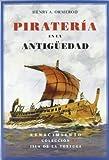 Piratería en la antigüedad: Un ensayo sobre historia del Mediterráneo (Isla de la Tortuga)