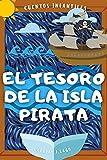 El Tesoro de la Isla Pirata: Cuento Infantil para...