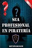 Sea profesional en piratería: cómo ser un hacker...