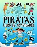 Piratas: libro de actividades para niños: Un...