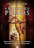 El príncipe de los piratas (ALGAIDA LITERARIA - ALGAIDA NARRATIVA)