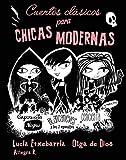 Cuentos clásicos para chicas modernas (Otros...