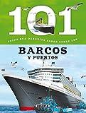101 Cosas que deberías saber sobre los barcos y...