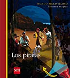 Los piratas: 4 (Mundo maravilloso)