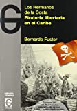 PIRATERIA LIBERTARIA EN EL CARIBE+CD (Generos (garaje))