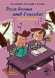 Poca broma amb L'escola!: Llibre infantil en...