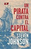 Un pirata contra el capital (El cuarto de las...