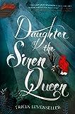 Daughter of the Siren Queen (Daughter of the...