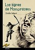 Los tigres de Mompracem (CLÁSICOS - Tus Libros-Selección)