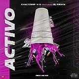 Activo (feat. El Pirata) [Explicit]
