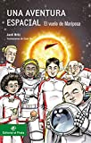 Una aventura espacial: El vuelo de Mariposa:...