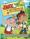 Jake And The Los Piratas Del Coloring Book:...