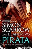 Pirata: The dramatic novel of the pirates who hunt...