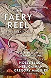 The Faery Reel: Tales from the Twilight Realm (Mythic Anthologies) (English Edition)