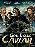 God Loves Caviar