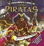 Los Piratas (El fascinante libro de)