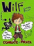 Wilf combate al pirata. Libro 2 (LITERATURA...