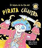 El tesoro de la Isla del pirata Calavera (Aventura sorpresa)