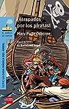 ¡Atrapados por los piratas! (El Barco de Vapor...