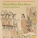 Imperiofobia y Leyenda Negra Española de Elvira Roca