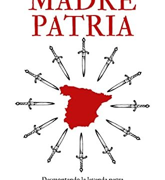 Madre Patria España Marcelo Gullo