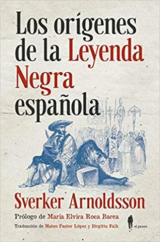 La Leyenda Negra Española